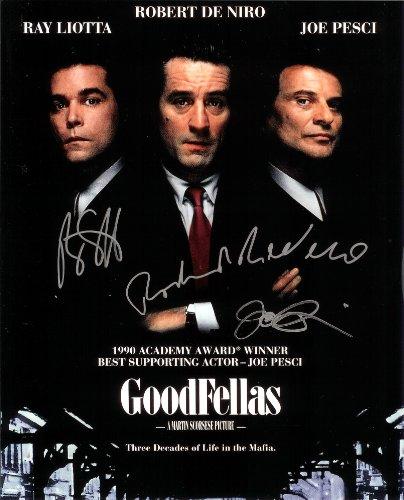 Goodfellas with Robert DeNiro - Ray Liotta - Joe Pesci Cast Signed Autographed 8 x 10 Reprint Photo - (Mint Condition)