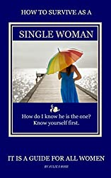 How To Survive As a Single Woman