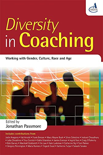 Diversity in Coaching: Working with Gender, Culture, Race and Age PDF