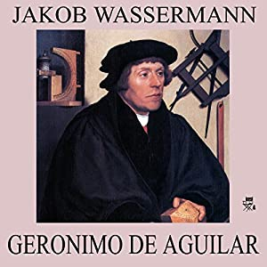 Geronimo de Aguilar Hörbuch