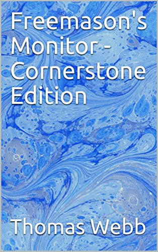 Freemason's Monitor - Cornerstone Edition