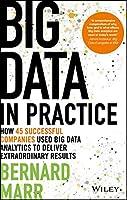 Big Data In Practice: How 45 Successful Companies
