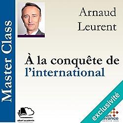 À la conquête de l'international (Master Class)