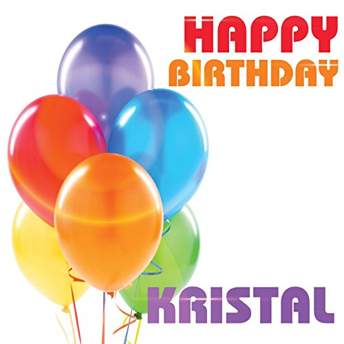 Amazon.com: Happy Birthday Kristal: The Birthday Crew: MP3 Downloads