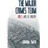 Lines of Enquiry - The Major Crimes Team - Vol 1: Gripping crime stories featuring Cumbria's Major Crimes Team