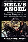 Hell's Angel: The Life and Times of Sonny Barger and the Hell's Angels Motorcycle Club, Sonny Barger, Keith Zimmerman, Kent Zimmerman, 0060937548