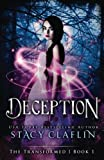 Deception (The Transformed) (Volume 1) by  Stacy Claflin in stock, buy online here