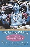 The Divine Krishna, Henry M. Piironen, 1450212913