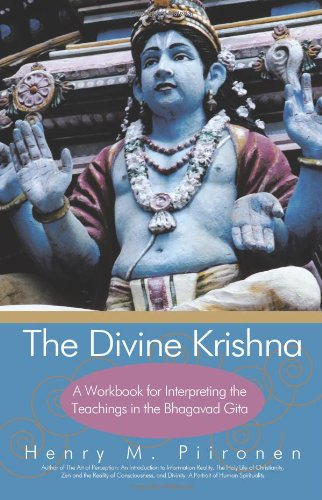 The Divine Krishna: A Workbook for Interpreting the Teachings in the Bhagavad Gita