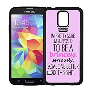 Hipster Pretty Sure Im Supposed To Be A Princess Quote Samsung Galaxy S5 SV Case - Fits Samsung Galaxy S5 SV