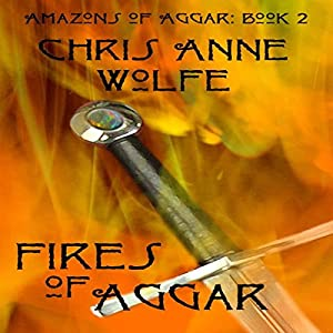 Fires of Aggar Audiobook