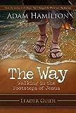The Way: Leader Guide: Walking in the Footsteps of Jesus