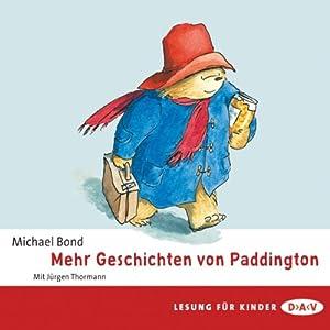 Mehr Geschichten von Paddington Hörbuch