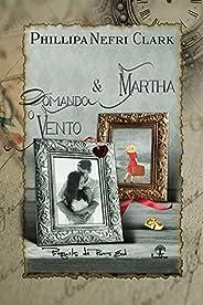 Domando o Vento & Martha: Prequels de River&#