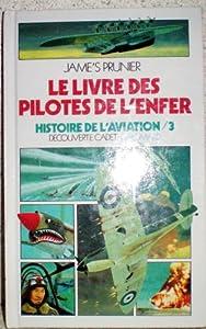 """Afficher """"Livre des pilotes de l'enfer (Le)"""""""