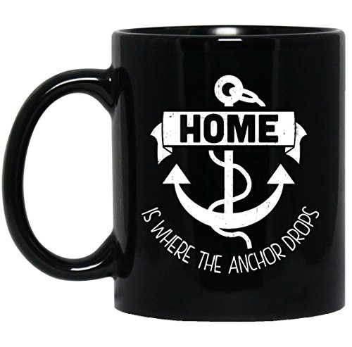 Anaheim Ceramic Mug Set (Pirate Gifts for Men Women - Coffee Mug for Adults or Kids | Sailing Mug Sailor Quotes Gift Idea for Captain Awesome Pirate Gear Cups (11oz, Home Is Where The Anchor Drops Sailor gifts Coffee Mug))