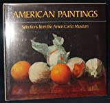 American Paintings: Selections from the Amon Carter Museum