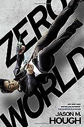 Zero World by Jason M. Hough (2015-08-18)