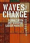 Waves of Change: Globalisation and Se...