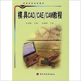 Amazon in: Buy Mold CAD / CAE / CAM Tutorial (Higher School