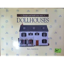 Design and Build Your Own Dollhouses