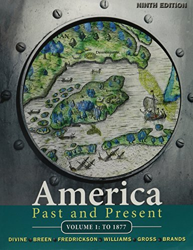 America Past and Present, Volume 1, and MyHistoryLab with Pearson eText -- Valuepack Access Card -- for US History, 2-semester  Package (9th Edition)