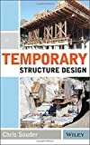Temporary Structure Design 1st Edition