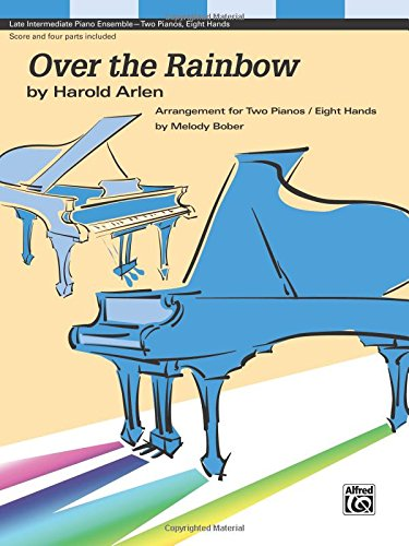 Read Online Over the Rainbow: For 2 pianos, 8 hands, Sheet pdf epub