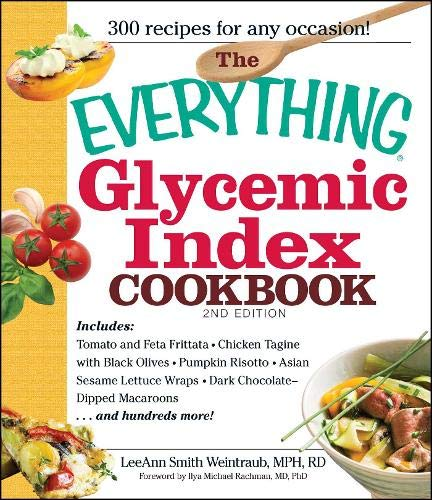 The Everything Glycemic Index Cookbook (Best Glycemic Index Food List)