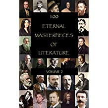 100 Eternal Masterpieces of Literature - volume 2 (English Edition)