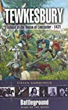 Front cover for the book Tewkesbury 1471: Eclipse of the House of Lancaster (Battleground) by Steven Goodchild