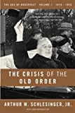 The Crisis of the Old Order, Arthur M. Schlesinger, 0618340858