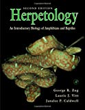 Herpetology, Second Edition: An Introductory Biology of Amphibians and Reptiles