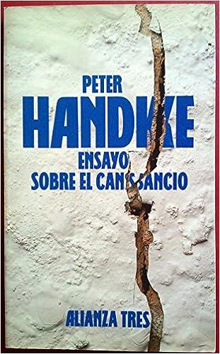 Resultado de imagen de ensayo sobre el cansancio peter handke