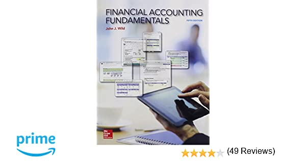 Financial accounting fundamentals with connect john j wild financial accounting fundamentals with connect john j wild 9781259621734 amazon books fandeluxe Gallery
