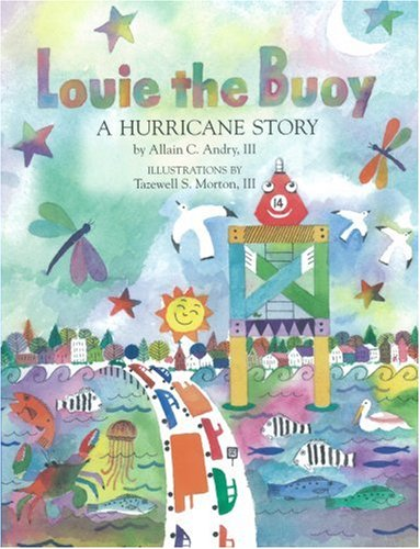Louie the Buoy (1st Place, Writers Digest International Book Awards)