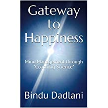 "Gateway to Happiness: Mind Management through ""Coaching Science"""