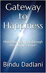 Gateway to Happiness: Mind Management through