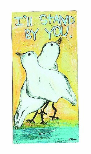 Creative Co-Op Wonderland 'Stand By You' Canvas Sign by Creative Co-Op