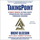 #7: TakingPoint: A Navy SEAL's 10 Fail Safe Principles for Leading Through Change