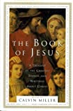 The Book of Jesus: A Treasury of the Greatest