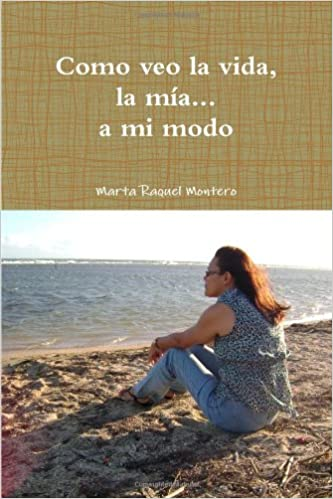 Buy Como Veo La Vida Mia A Mi Modo Book Online At Low Prices In India