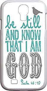 NADIA DAOJIE CASE S4 Case Bible Verses,Samsung Galaxy S4 i9500 Case Christian Quotes Psalm 46:10 be still and know that I am god