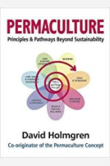Permaculture Principles and Pathways Beyond Sustainability Paperback