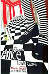 The Annotated Alice: The Definitive Edition: Alice's Adventures in Wonderland and Through the Looking Glass Paperback