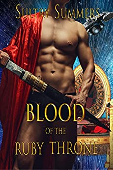 Blood of the Ruby Throne (Blood Throne Series Book 1) by [Summers, Sultry]