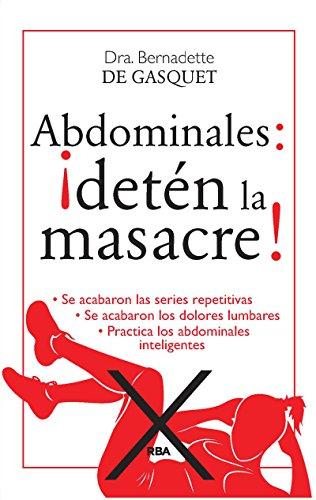 Abdominales: ¡Detén la masacre! (OTROS PRACTICA) (Spanish Edition)