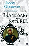 The Janissary Tree by Jason Goodwin front cover