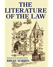 The Literature of the Law: A thoughtful Entertainment for Lawyres and Others