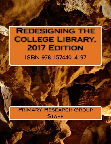 Redesigning the College Library, 2017 Edition